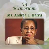 In Memoriam: Ms. Andrea L. Harris