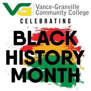 Vance-Granville Community College Celebrating Black History Month